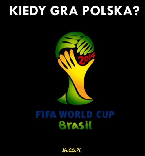 Kiedy gra Polska?