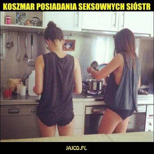 Koszmar posiadania seksownych sióstr